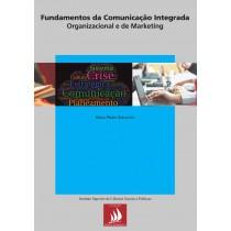 Fundamentos de Comunicação Integrada Organizacional e de Marketing