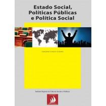 Estado Social, Políticas Públicas e Política Social