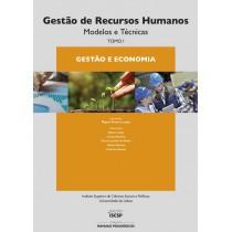 Gestão de Recursos Humanos - TOMO I: Gestão e Economia